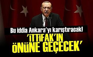 ANKARA'YI KARIŞTIRACAK İDDİA!