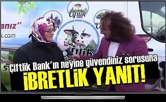 ÇİFTLİK BANK VURGUNUNDA İBRETLİK YANIT!
