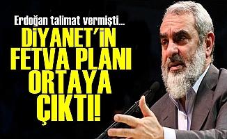 İŞTE DİYANET'İN FETVA PLANI!