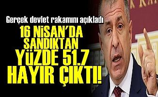 'YÜZDE 51.7 HAYIR ÇIKTI, YSK'YI ÇALDILAR'