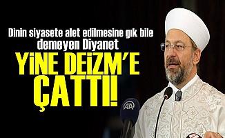 DİYANET YİNE DEİZM'E ÇATTI!