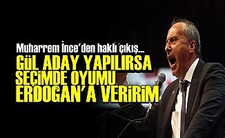 'GÜL'E DEĞİL ERDOĞAN'A OY VERİRİM'