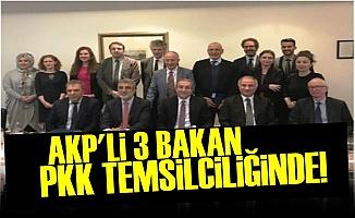 ŞOK! AKP'Lİ BAKANLAR PKK TEMSİLCİLİĞİNDE...