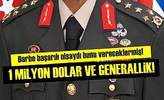1 MİLYON DOLAR VE GENERALLİK TEKLİFİ!