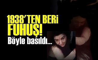 ADANA'DA  FUHUŞ REZALETİ!
