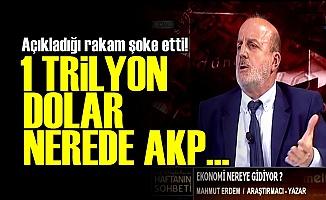 AKP 1 TRİLYON DOLAR BATIRDI!