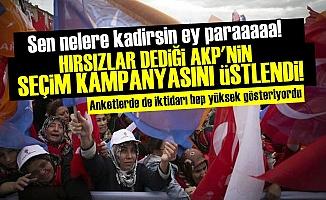 AKP'NİN KAMPANYASINI 'HIRSIZLAR' DİYEN ZAT YÜRÜTECEK!
