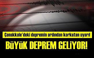 'BÜYÜK DEPREMİN HABERCİSİ'