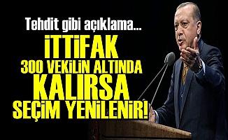 'EĞER İTTİFAK 300 VEKİLİ BULMAZSA...'