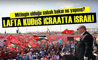 LAFTA KUDÜS, İCRAATTA İSRAİL!