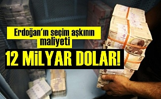 24 Haziran'ın Maliyeti 12 Milyar Dolar!