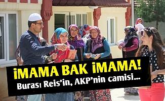 AKP'nin İmamı.. AKP'nin Camisi..