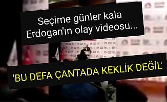 SEÇİM ÖNCESİ ERDOĞAN'IN ŞOK VIDEOSU!
