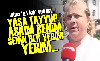 'Senin Her Yerini Yerim Ben Tayyup'