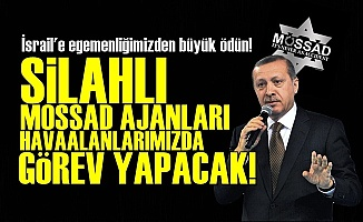 AKP'den İsrail'e Büyük Ödün!