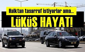 AKP Lüksten Vazgeçmiyor!