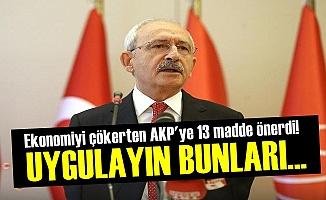 Kılıçdaroğlu'ndan Ekonomi İçin 13 Öneri!