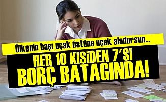 Türk Halkı Borç Batağında!..