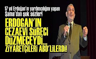'Erdoğan'ın Cezaevi Süreci Düzmeceydi'