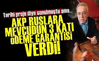 'AKP, Ruslara 3 Kat Ödeme Garantisi Verdi'