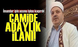 İmam'dan Camii'de Adaylık Açıklaması!