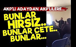 AKP'li Adaydan AKP'lilere: Hırsızlar...