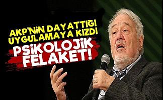 'AKP'yi Uyarıyorum; Psikolojik Felaket...'