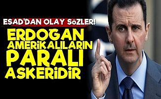 'Erdoğan Sadece Paralı Askerdir'