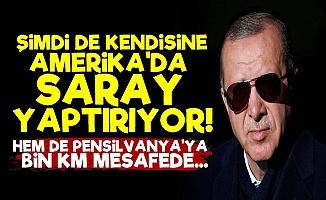 'Erdoğan Şimdi de ABD'de Saray Yaptırıyor'