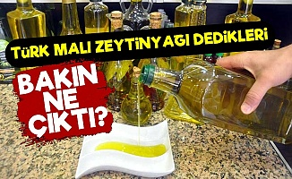 Türk Malı Zeytinyağı Dedikleri Meğer...