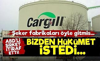 Cargill'den İtiraf: Hükümet İstedi Biz Yaptık...