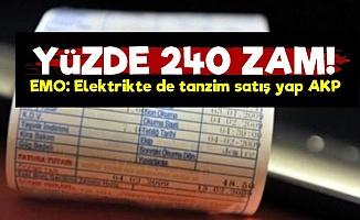 EMO: Elektrik Yüzde 240 Zamlandı...