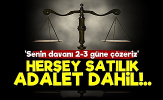 Herşey Satılık, Adalet Dahil!..