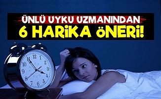 Kaliteli Uyku İçin 6 Harika Öneri!