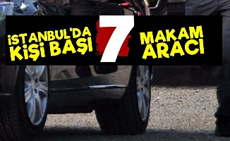 AKP'nin İstanbul'u: Kişi Başı 7 Araç...