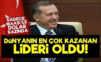 Erdoğan Dünyanın En Çok Kazanan Lideri!
