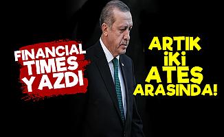 'Erdoğan İki Ateş Arasında...'