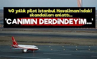 İstanbul Havalimanı'ndaki Rezaletleri Anlattı!