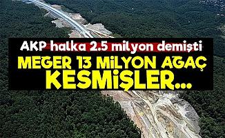 AKP'den Büyük Yalan! Tam 13 Milyon...