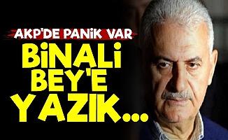 AKP Panikte! Binali Bey'e Yazık...