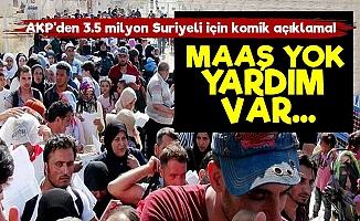AKP: Suriyeliler Maaş Yok, Yardım Var...