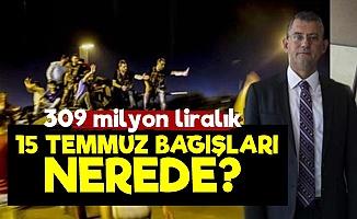 '15 Temmuz Bağışları Nerede AKP?'