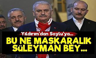 'Bu Ne Maskaralık Süleyman Bey...'