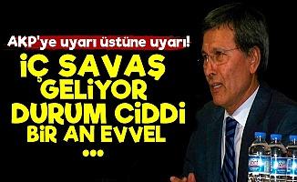 """""""Eyy AKP İç Savaş Geliyor, Uyarıyoruz!"""""""