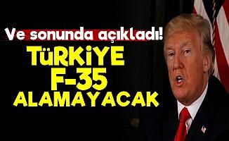 Trump: Türkiye F-35 Alamayacak..