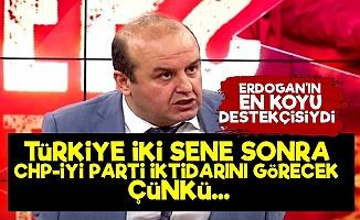 'Türkiye İki Sene Sonra CHP-İyi Parti İktidarını...'