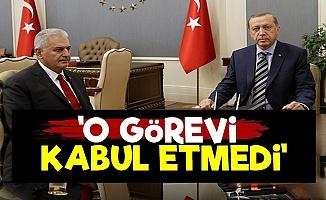 Yıldırım. Erdoğan'ın Teklifini Kabul Etmedi!
