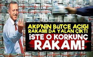 AKP Bütçe Açığında da Yalan Söylemiş!