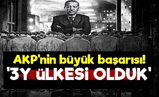 'Türkiye 3Y Ülkesi Oldu'