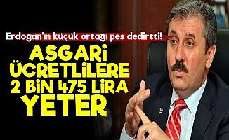 BBP Lideri: Asgari Ücret 2 Bin 475 Lira Olursa Yeterli